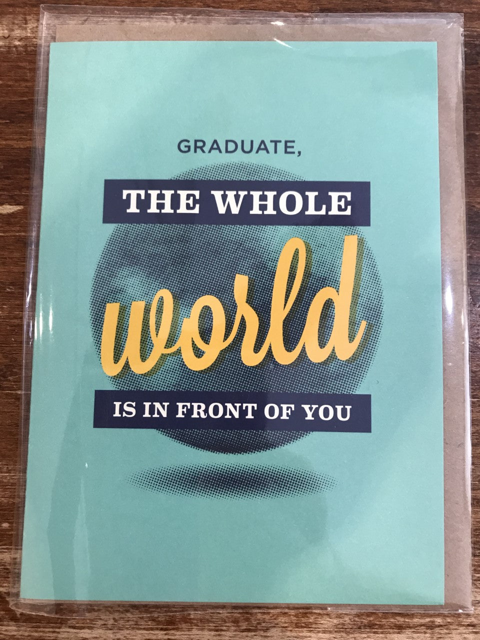 Calypso Graduation Card-In Front of You