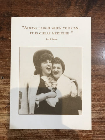 Shannon Martin Get Well Card-Always Laugh When You Can, It is Cheap Medicine