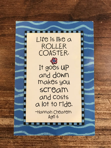 Leanin' Tree Encouragement Card-Life is Like a Roller Coaster