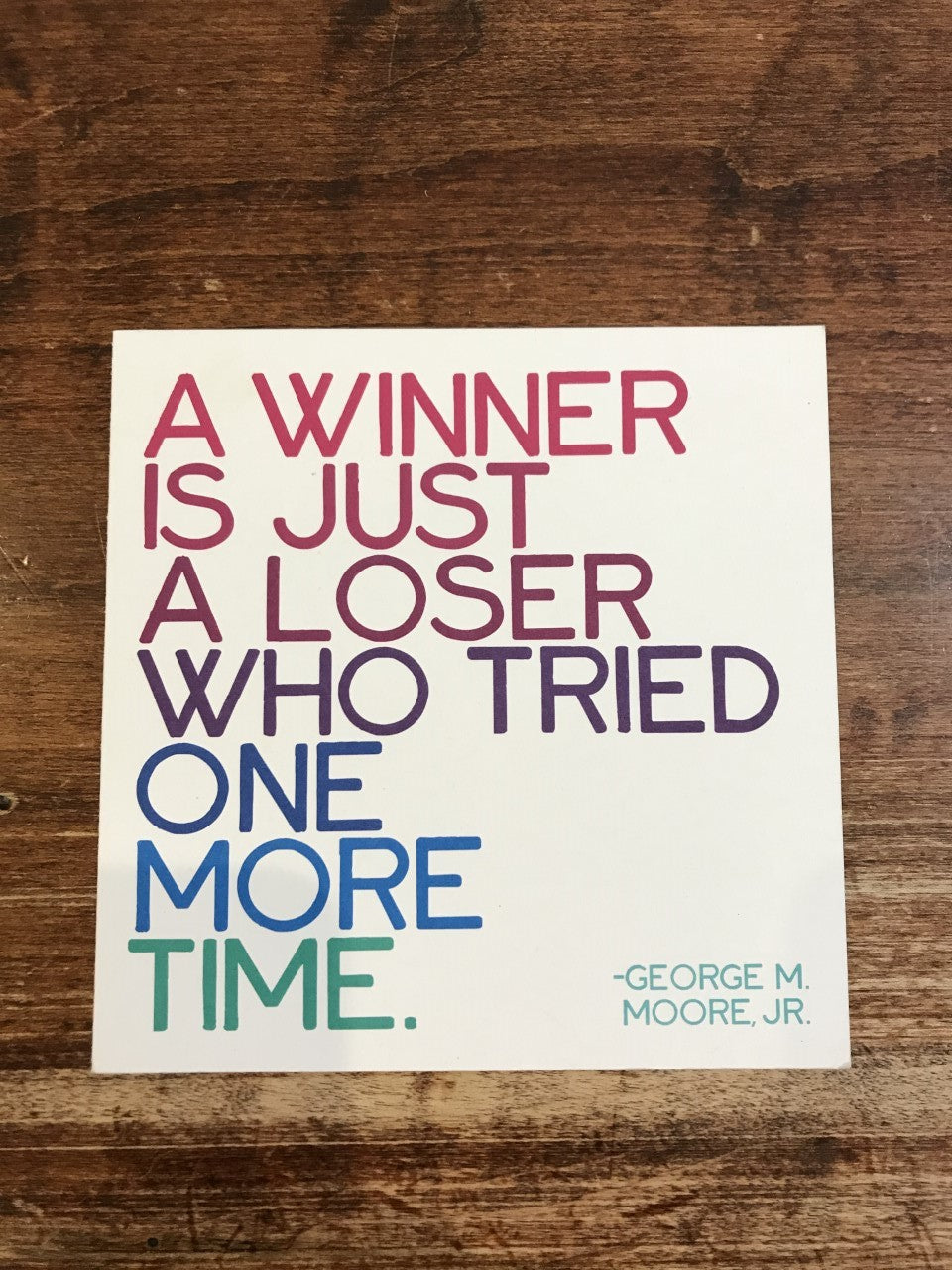 Quotable Cards Blank Card-A Winner Is