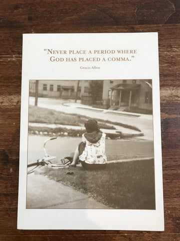 Shannon Martin Blank Card-Never Place a Period Where God Has Placed A Comma