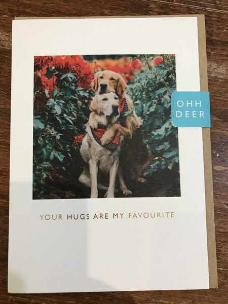 Ohh Deer Blank Card-Your Hugs Are My Favourite