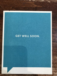 Frank & Funny Get Well Card-Get Well Soon