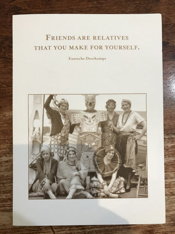 Shannon Martin Blank Card-Friends are Relatives