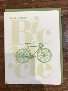 Dogwood Letterpress Blank Card-I Want to Ride My Bicycle
