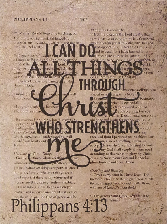 Philippians 413 Sign I Can Do All This Through Him Who Gives Me