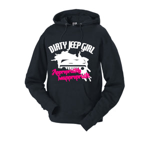 Dirty Jeep Girl Appropriately Inappropriate Hoodie