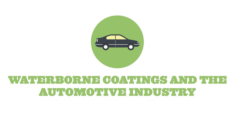 WATERBORNE COATINGS AND THE AUTOMOTIVE INDUSTRY