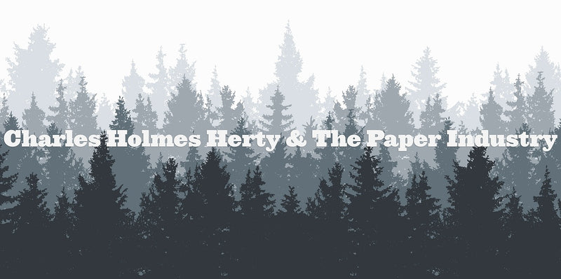 CHARLES HOLMES HERTY AND THE PAPER INDUSTRY