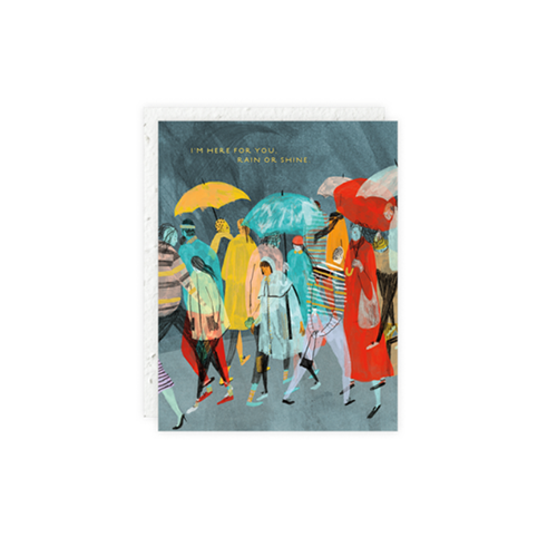"""I'm Here For You, Rain or Shine"" Seedlings Card"