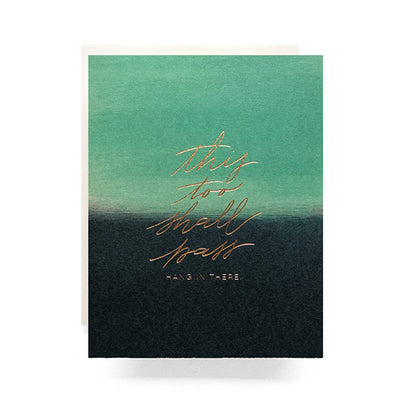 """This Too Shall Pass"" Sympathy Card"