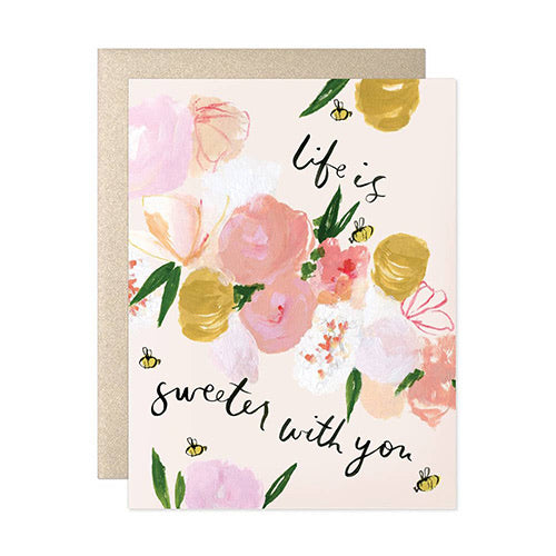 """Life is Sweeter with You"" Card"