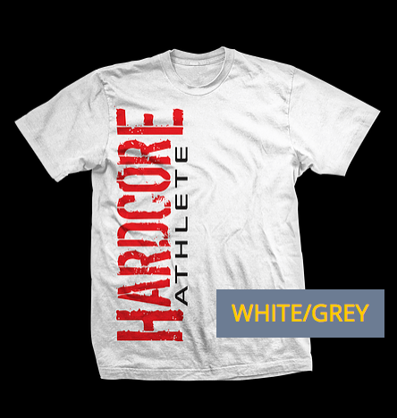 Hardcore Athlete T-Shirt
