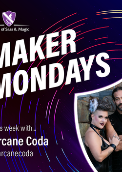 Maker Monday -- Arcane Coda