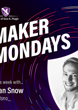 Maker Monday -- Dan Snow
