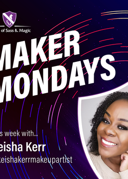 Maker Monday -- Keisha Kerr