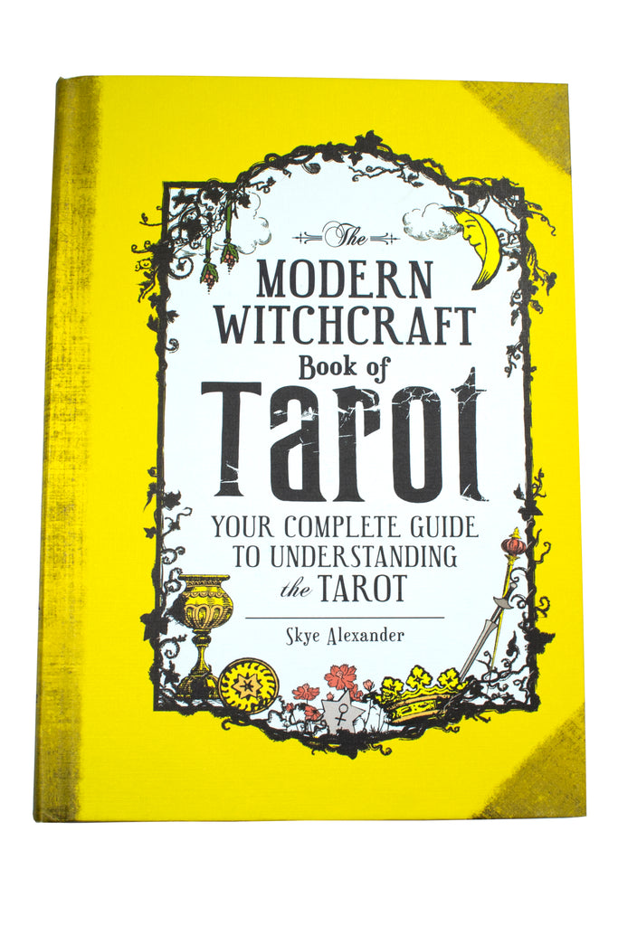 The Modern Witchcraft Book of Tarot by Skye Alexander