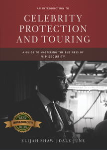 An Introduction to Celebrity Protection & Touring