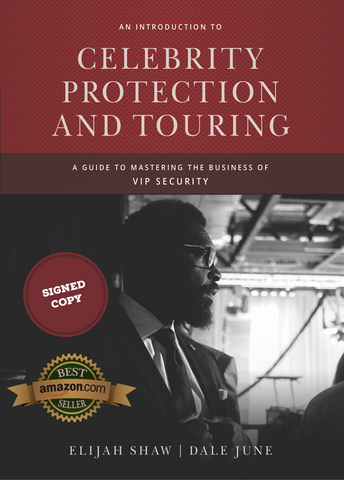 An Introduction to Celebrity Protection & Touring (Signed)