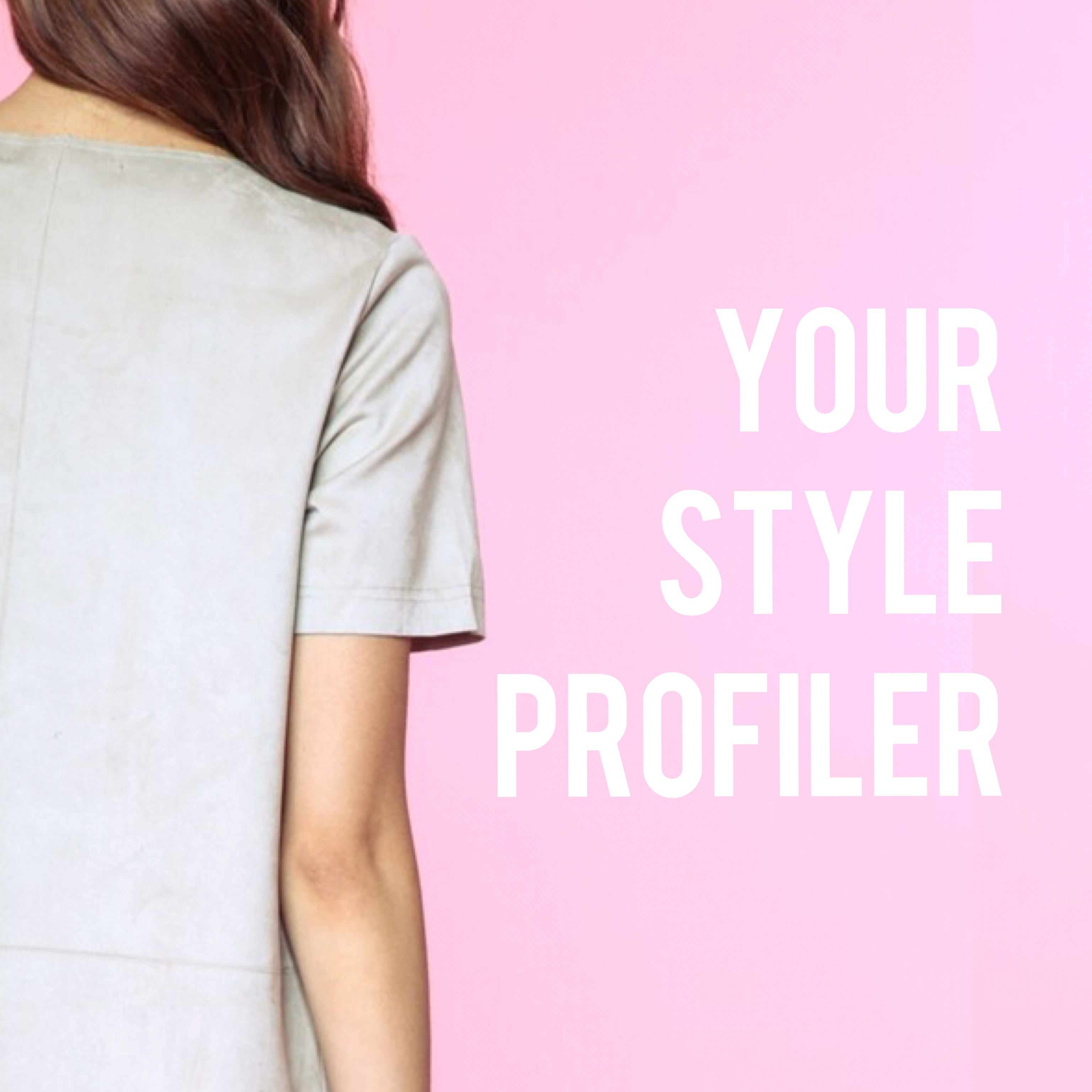 TAKE YOUR STYLE PROFILER NOW & GET FREE STYLE TIPS!