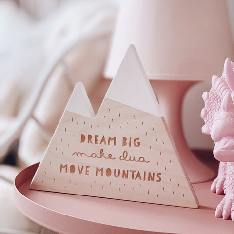 *SECONDS* Dream Big & Make Dua Mountain Standing Decor PRE-ORDER