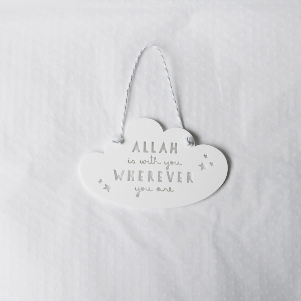 'Allah is with you' PETIT Acrylic Cloud Hanging Decor