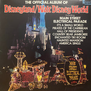 The Official Album of Disneyland and Walt Disney World LP