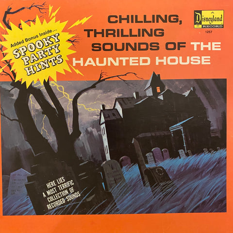 Chilling, Thrilling Sounds of the Haunted House LP