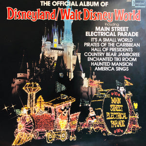 The Official Album of Disneyland/Walt Disney World LP