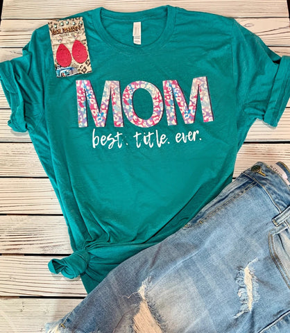 Mom best title ever T-shirt