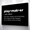 "Playmaker ""Definition"" Canvas"