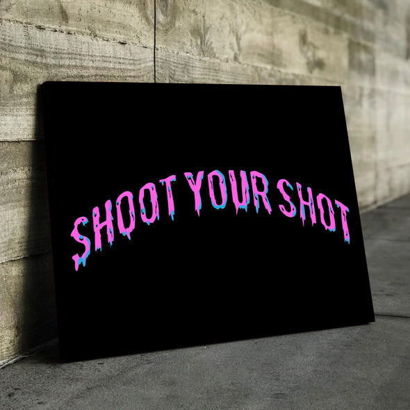 "Shoot Your Shot ""Vice Drip"" Canvas"
