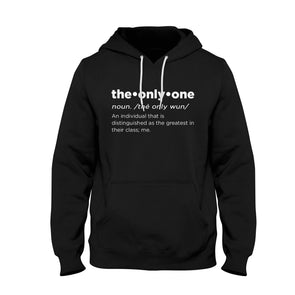 "The Only One ""Definition"" Hoodie"