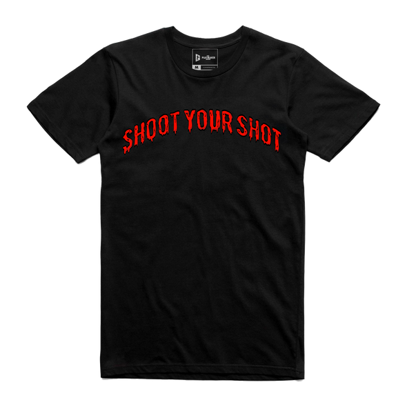 Shoot Your Shot ™ Drip Tee