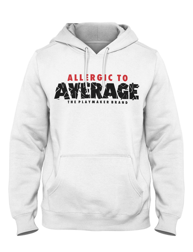 Allergic to Average Hoodie - Playmaker Brand - Basketball Clothes Hoodies