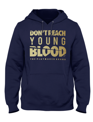 Don't Reach Young Blood Hoodie (Navy)