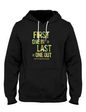First One In Last One Out Hoodie - Playmaker Brand - Basketball Clothes Hoodies