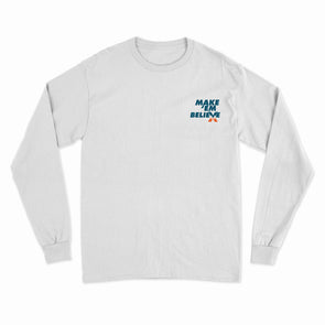 Make 'Em Believe - White Long Sleeve