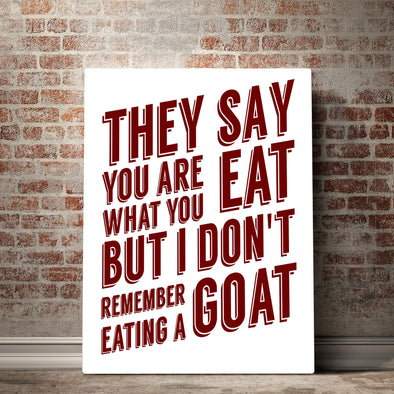 "You Are What You Eat ""GOAT"" Canvas"