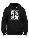 Shoot Your Shot Hoodie - Playmaker Brand - Basketball Clothes Hoodies