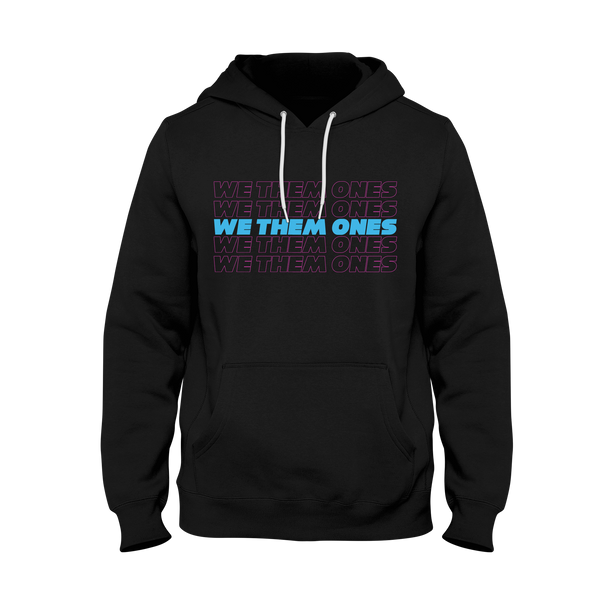 We Them Ones Vice Hoodie