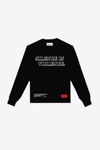 Silence is Violence Long Sleeve (Black)