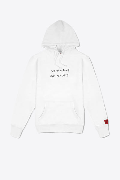 Women Don't Owe You Shit Hoodie (White)