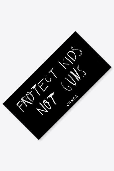 Protect Kids Not Guns Sticker