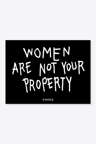 Women Are Not Your Property Sticker