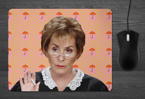 Judge Judy Mouse Pad  | dab mat tv justice don't pee on my leg and tell me its raining GET IT your mom will love this so much Dad too OMG