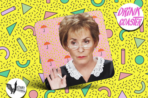 Judge Judy Drink COASTER |  tv court room gifts for him Boyfriend gift her Girlfriend Cranky no nonsense gifts