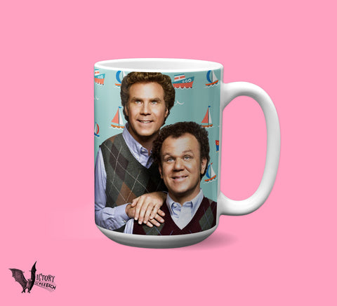 Step Brothers MUG | Will Ferrell John Reilly Movie Gifts for Him Brennan Dale Prestige Worldwide Catalina Wine Mixer Boats Hoes Best Friends
