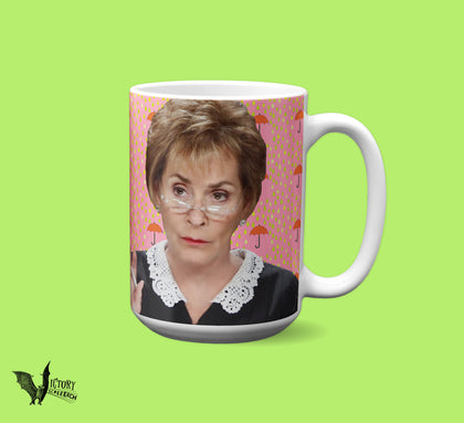 Judge Judy Mug  | tv justice Judith Sheindlin don't pee on my leg and tell me its raining GET IT your mom will love this so much Dad too OMG
