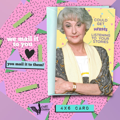 Dorothy Zbornak Valentine Friendship Card | Golden Girls funny cards for her Boyfriend Girlfriend HERPES slutty friends card